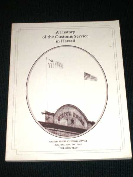 History of the Customs Service in Hawaii, A, Thomas, Jean
