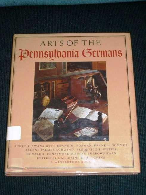Arts of the Pennsylvania Germans, Swank, Scott T.