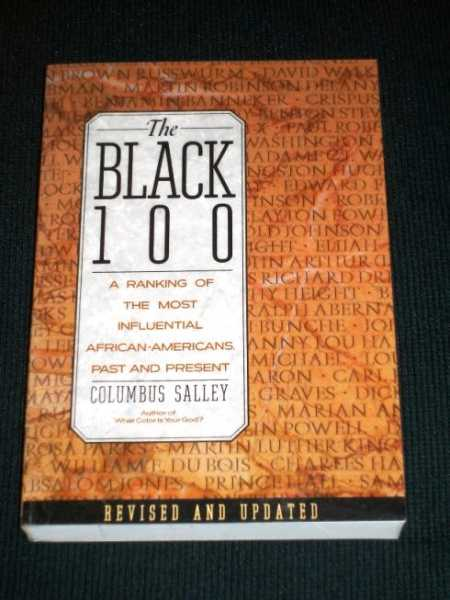 The Black 100: A Ranking of the Most Influential African-Americans, Past and Present, Salley, Columbus