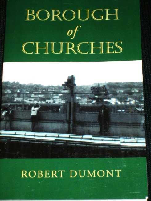 Borough of Churches, Dumont, Robert