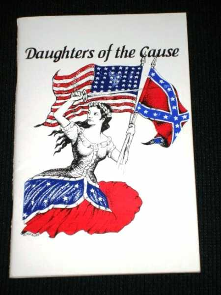 Daughters of the Cause:  Women of the Civil War, Broadwater, Robert P.