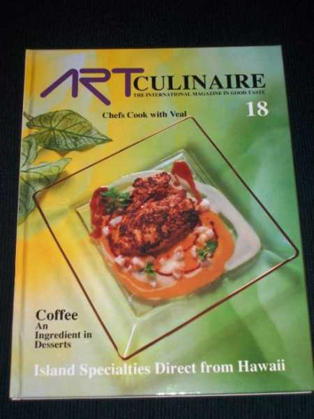 Art Culinaire 18 - The International Magazine in Good Taste - Fall, 1990, N/A