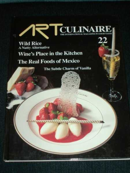 Art Culinaire 22 - The International Magazine in Good Taste - Fall, 1991, N/A