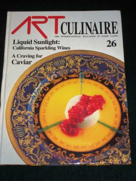 Art Culinaire 26 - The International Magazine in Good Taste - Fall, 1992, N/A