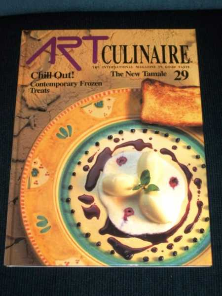 Art Culinaire 29 - The International Magazine in Good Taste - Summer, 1993, N/A