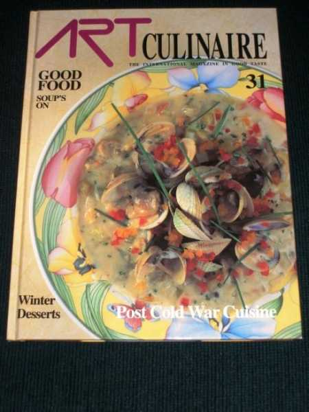 Art Culinaire 31 - The International Magazine in Good Taste - Winter, 1993, N/A