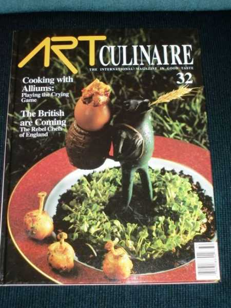 Art Culinaire 32 - The International Magazine in Good Taste - Spring, 1994, N/A