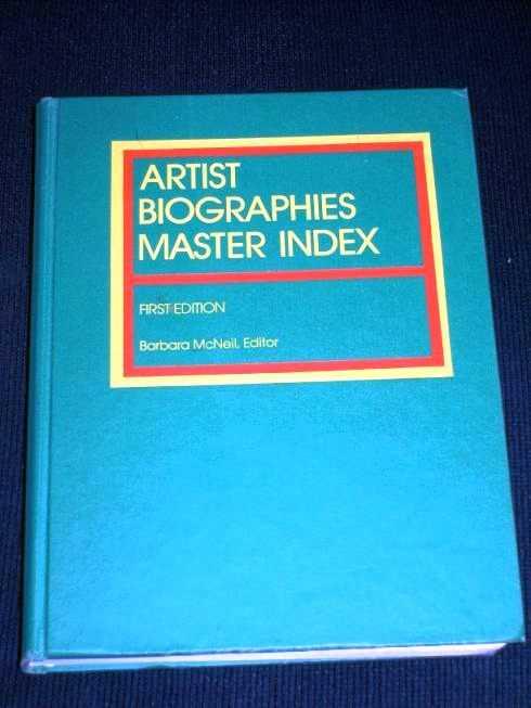 Artist Biographies Master Index (Gale Biographical Index Series No 9), McNeil, Barbara