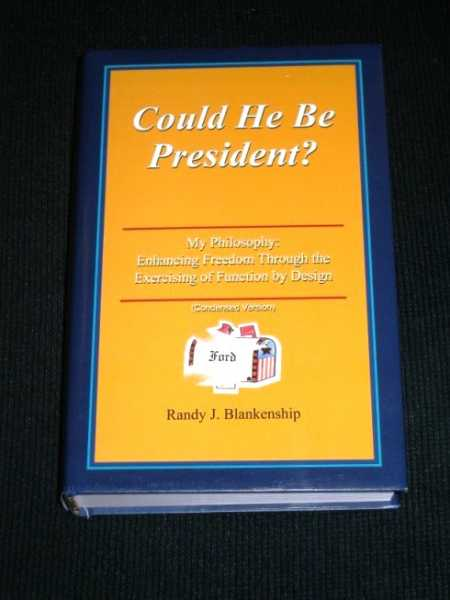 Could He Be President? (Condensed version), Blankenship, Randy J.
