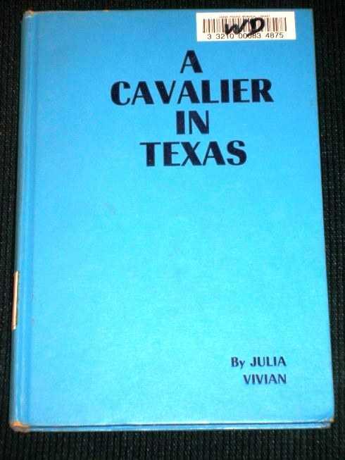 Cavalier in Texas, A, Vivian, Julia