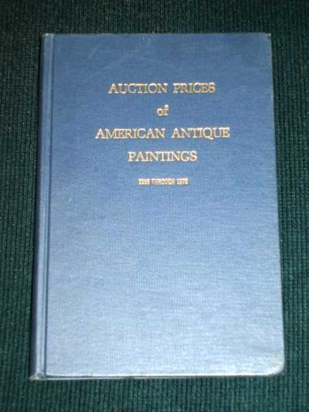 Auction Prices of American Antique Paintings - 1968 Through 1972, Garnier, John H.