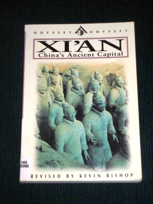 Xi'an - China's Ancient Capital, Holledge, Simon; Bishop, Kevin
