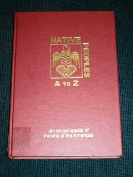 Native Peoples A to Z: An Encyclopedia of Indians of the Americas (Volume 3 Only E-H), N/A