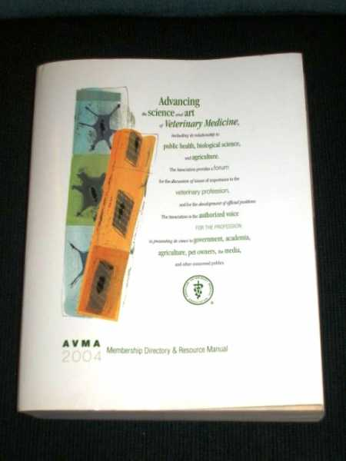 2004 AVMA Membership Directory & Resource Manual (American Veterinary Medicine Association), N/A