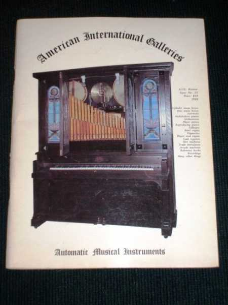 Automatic Musical Instruments (American International Galleries Catalog - Issue 13 - 1980), N/A