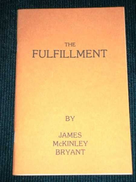 Fulfillment, The, Bryant, James McKinley