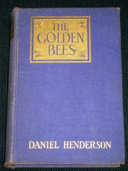 Golden Bees, The:  The Story of Betsy Patterson and the Bonapartes, Henderson, Daniel