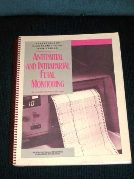 Antepartal and Intrapartal Fetal Monitoring, Murray, Michelle