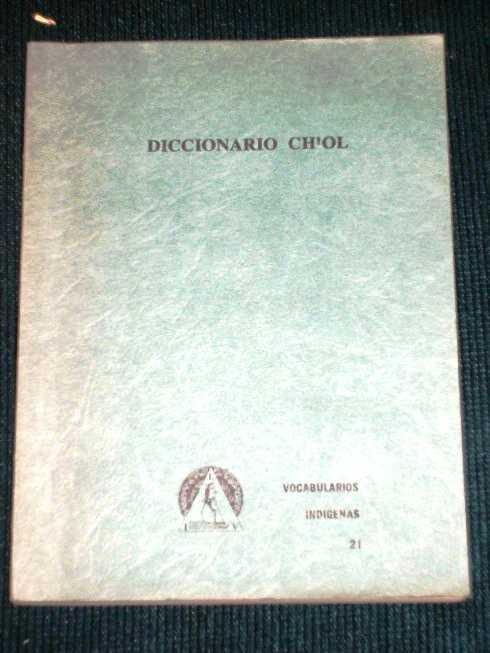 Diccionario Ch'ol (Serie De Vocabularios y Diccionarios Indigenas), Aulie, H. Wilbur; Aulie, Evelyn W.