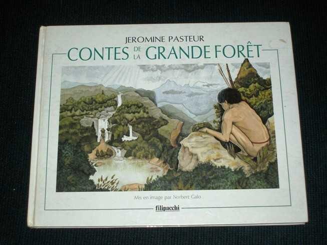 Contes De La Grande Foret:  Tome 1 - Toba, Pasteur, Jeromine