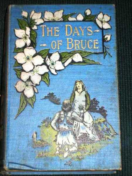 Days of Bruce, The:  A Story from Scottish History, Aguilar, Grace