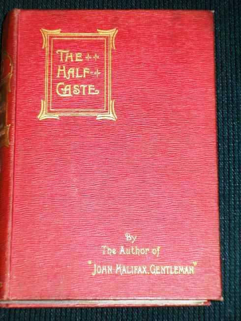 Half-Caste, The:  An Old Governess's Tale, Craik, Dinah Maria Mulock