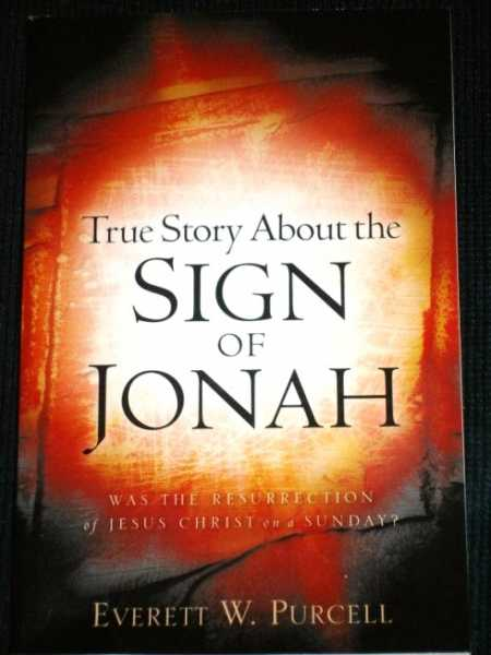 True Story About the Sign of Jonah, Purcell, Everett W.