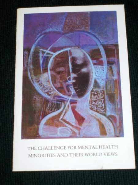 Challenge for Mental Health, The:  Minorities and Their World Views, English, Richard A.