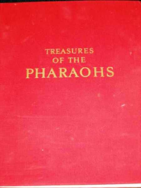 Treasures of the Pharaohs:  The Early Period, The New Kingdom, The Late Period, Yoyotte, Jean