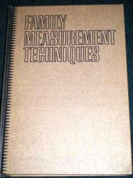 Family Measurement Techniques:  Abstracts of Published Instruments, 1935-1965, Straus, Murray A.