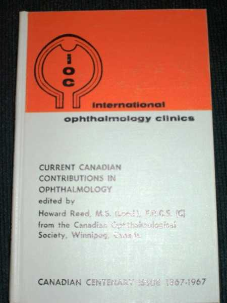Current Canadian Contributions in Opthalmology, Reed, Howard