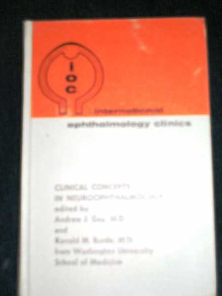 Clinical Concepts in Neuroophthalmology, Gay, Andrew J; Burde, Ronald M.