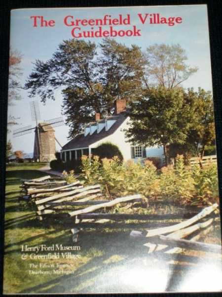 Greenfield Village Guidebook, The, N/A