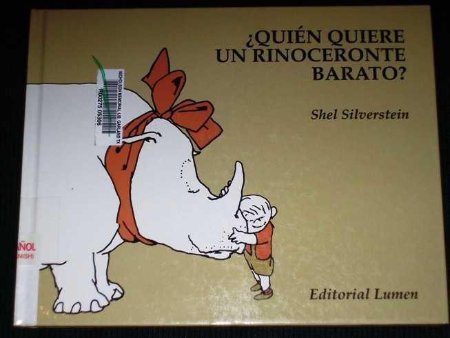 Quien Quiere Un Rinonceronte Barato, Silverstein, Shel;Busquets, Nestor