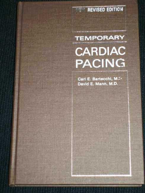 Temporary Cardiac Pacing, Bartecchi, Carl E.; Mann, David E.