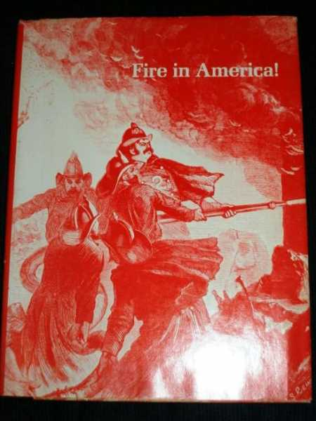 Fire in America!, Lyons,Paul R.