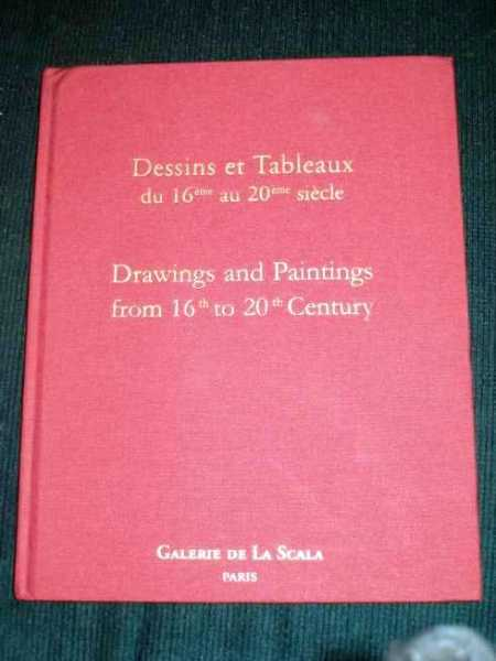 Dessins et Tableaux du 16eme au 20eme Siecle / Drawings and Paintings from 16th to 20th Century, Unstated