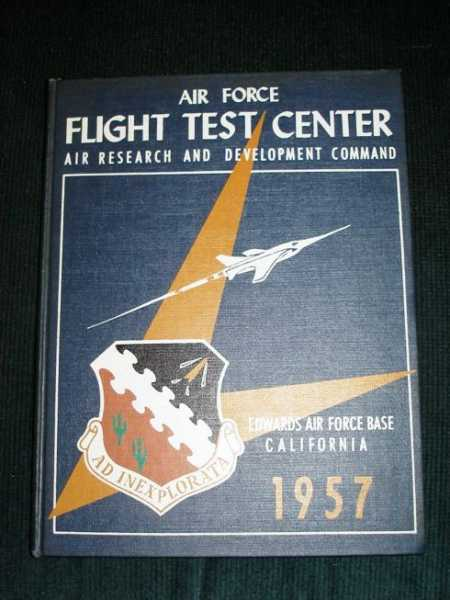 Air Force Flight Test Center:  Edwards Air Force Base, California - 1957, Unstated
