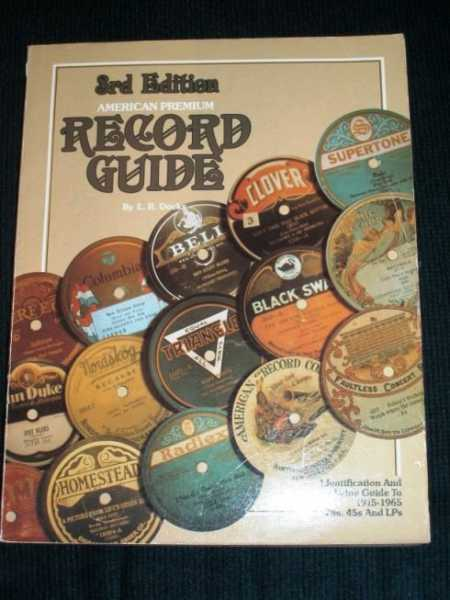 American Premium Record Guide (78's, 45's, and LP's) 1915-1965:  Identification and Values, Docks, L. R.