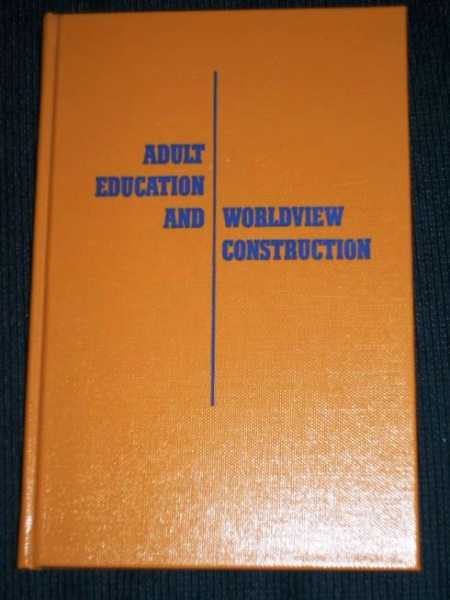 Adult Education and Worldview Construction, McKenzie, Leon