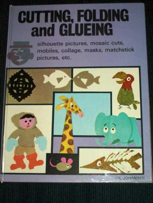 Cutting, Folding and Glueing, Johansen, Gil