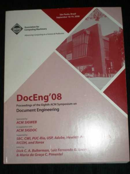 Document Engineering (DocEng '08):  Conference Proceedings for Sept 16-19, 2008, Various