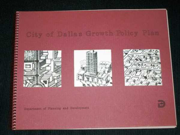City of Dallas Growth Policy Plan, No Author Stated