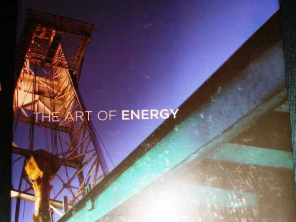Art of Energy, The:  A Collection of Photography, No Author Stated