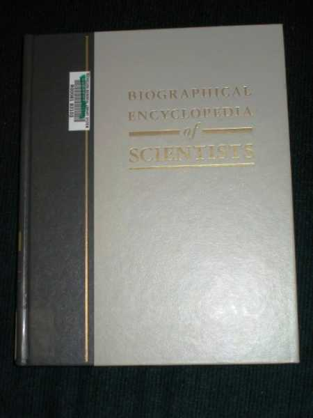 Biographical Encyclopedia of Scientists (Volume 4 - Mach - Schrodinger), Olson, Richard; Smith, Roger (Editors)