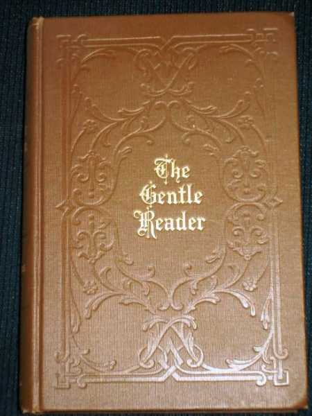 Gentle Reader, The, Crothers, Samuel McChord