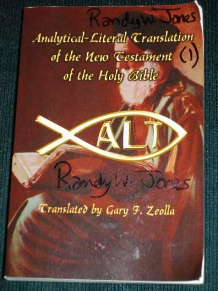 Analytical-Literal Translation of the New Testament of the Holy Bible, Zeolla, Gary F.