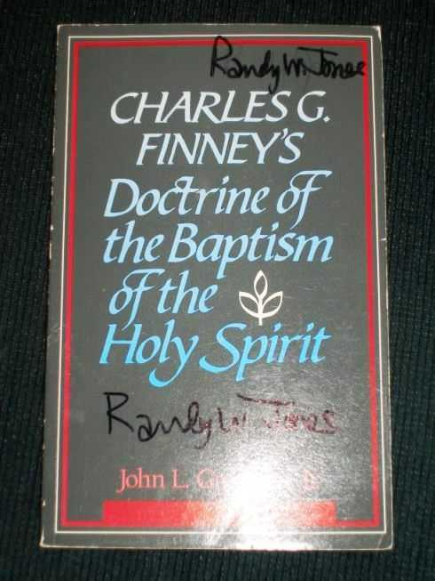 Charles G. Finney's Doctrine of the Baptism of the Holy Spirit, Gresham, John Leroy