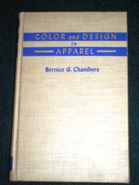 Color and Design in Apparel, Chambers, Bernice G.
