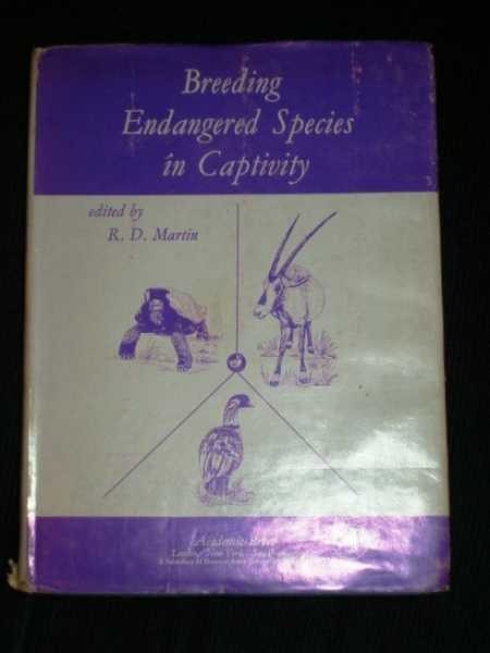 Breeding Endangered Species in Captivity, Martin, R. D.
